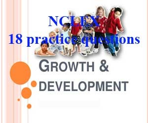 NCLEX 18 practice questions: Growth and Development
