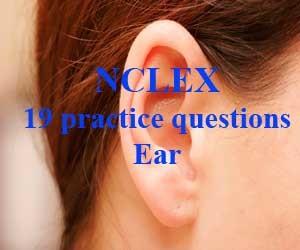 NCLEX 19 practice questions: Ear
